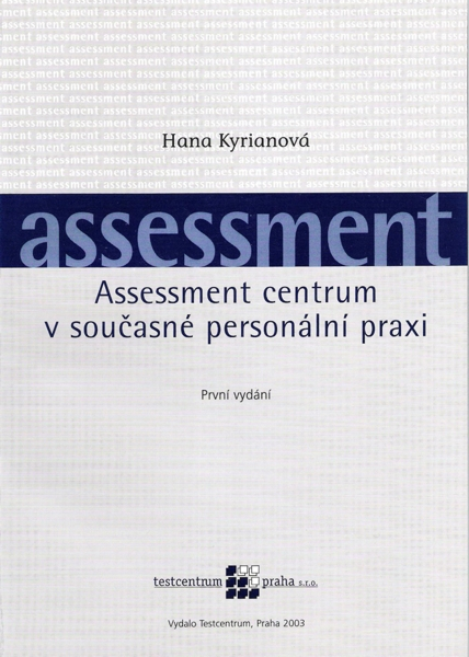 Assessment Centre in Contemporary Usage - Tres consulting